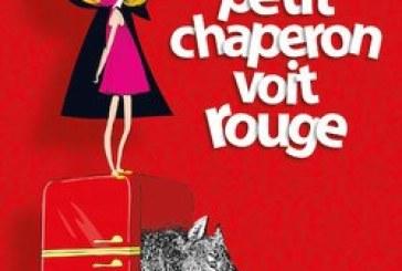 Théâtre : «Le petit chaperon voitrouge»