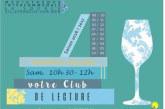 Club de lecture les premiers samedis  du mois, dès le samedi 8 octobre  de  10h30 à 12h