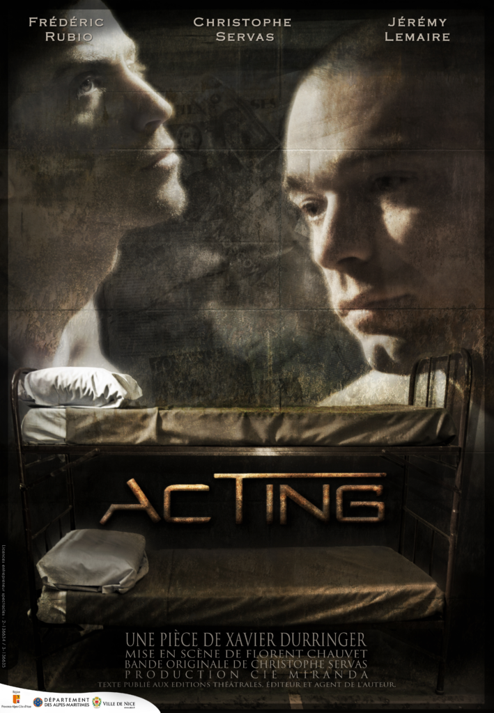 ACTING De Xavier Durringer
