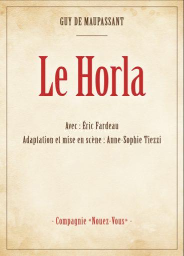 LE HORLA D'après Guy de Maupassant