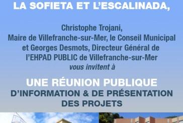 Réunion publique d'information et de présentation de projets relatifs à la requalification des EHPAD, la Sofieta et l'Escalinada