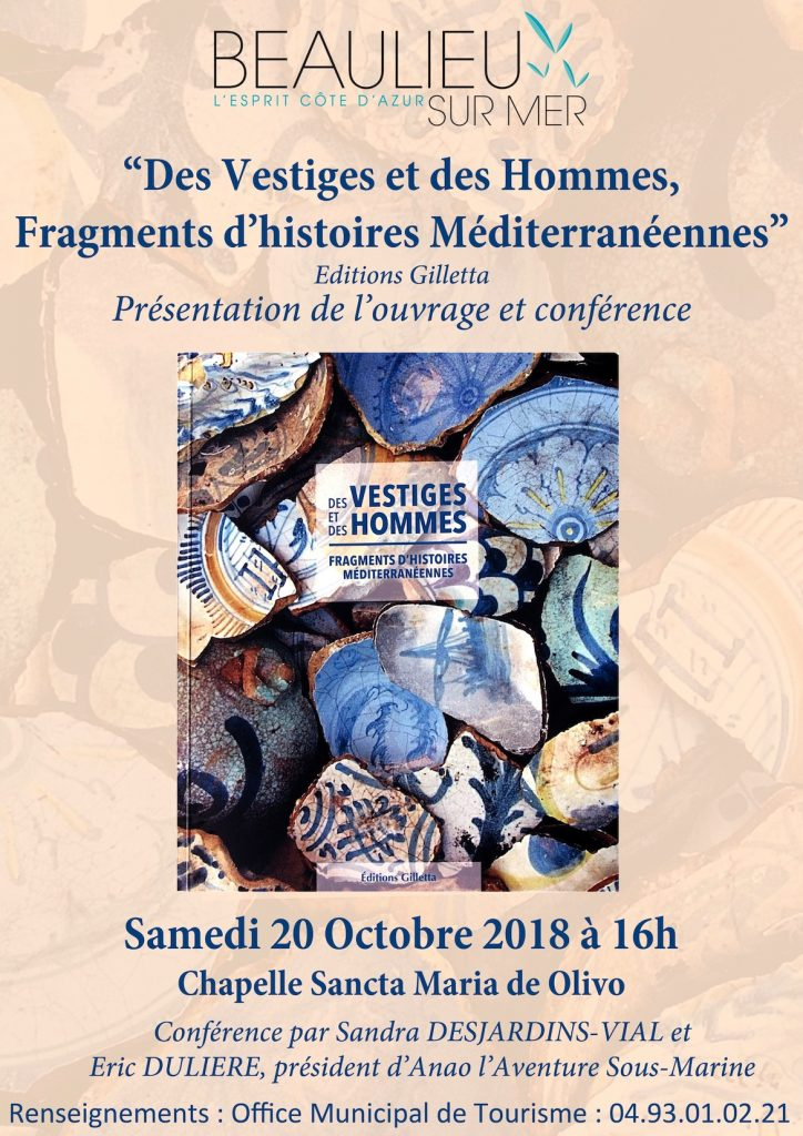 """""""Des Vestiges et des Hommes, Fragments d'histoires Méditerranéennes"""" - Samedi 20 Octobre Chapelle Sancta Maria de Olivo"""