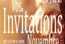 Vos invitations Art, Culture & Loisirs de Novembre 2019