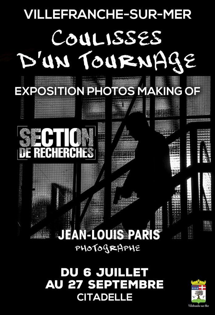 Coulisse d'un tournage - Exposition de photos : Section de recherches @ Chapelle St-Elme
